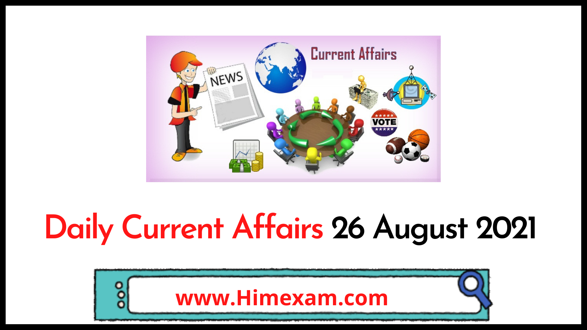 Daily Current Affairs 26 August 2021