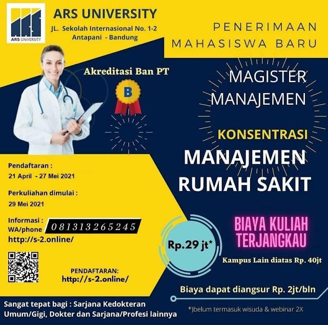 Penerimaan Mahasiswa Baru Magister Manajemen Rumah Sakit ARS UNIVERSITY Bandung