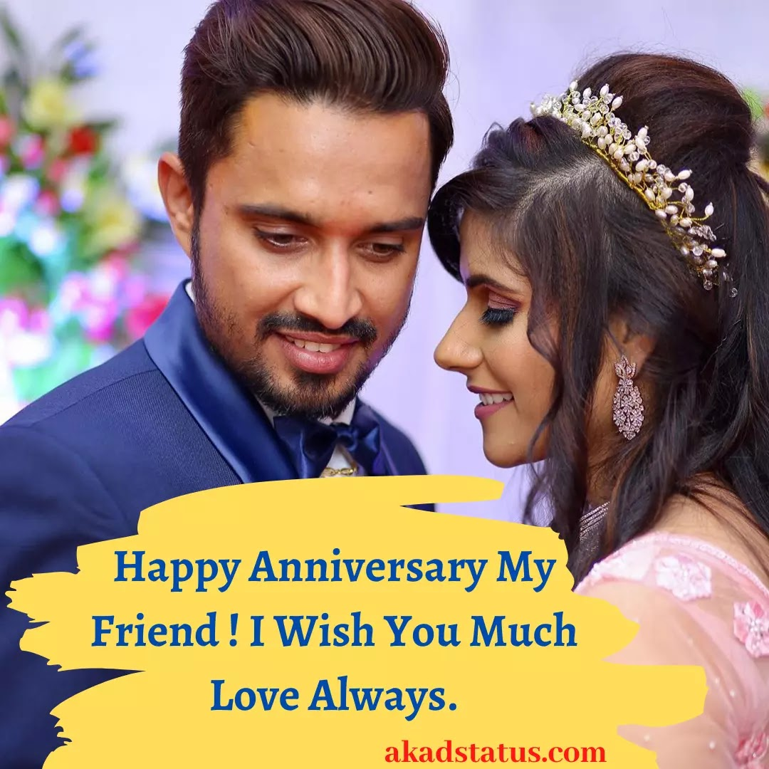 Happy Anniversary wishes for friends, anniversary wishes images, friends anniversary wishes, anniversary quotes, 1st Anniversary images, couple anniversary images