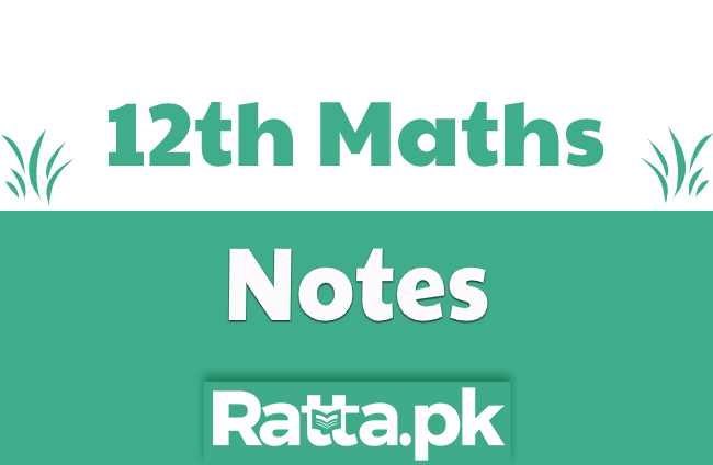 2nd Year Maths Notes pdf - 12th class math