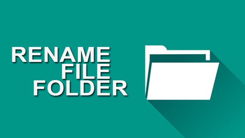 Cara Cepat Rename Folder Atau File Banyak Sekaligus