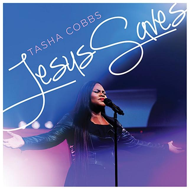 Audio: Tasha Cobbs – Jesus Saves