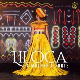 Liloca – A Mulher é Forte