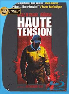 Alta tensión (Haute tension) (2003) HD [1080p] Latino [GoogleDrive] SilvestreHD