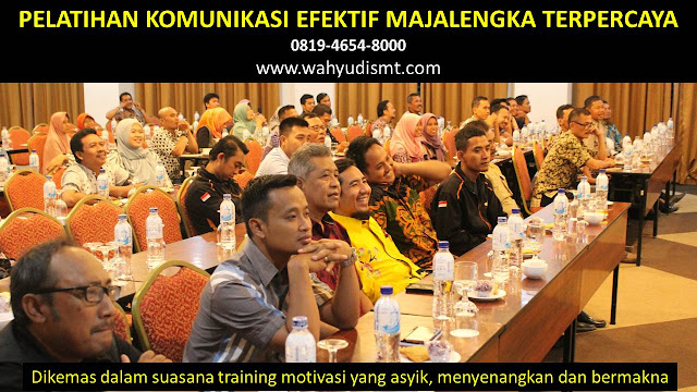 pelatihan komunikasi MAJALENGKA, pelatihan komunikasi interpersonal MAJALENGKA, pelatihan komunikasi rumah sakit MAJALENGKA, pelatihan komunikasi skill MAJALENGKA, training komunikasi MAJALENGKA, training komunikasi rumah sakit MAJALENGKA, pelatihan komunikasi perubahan perilaku MAJALENGKA, pelatihan komunikasi organisasi MAJALENGKA, pelatihan komunikasi antar pribadi MAJALENGKA, pelatihan komunikasi formal MAJALENGKA, pelatihan komunikasi asertif MAJALENGKA, pelatihan komunikasi 2020 MAJALENGKA