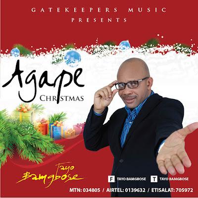 Agape Christmas by Tayo Bamgbose