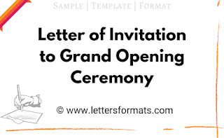 Letter of Invitation to Grand Opening Ceremony (Sample)