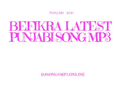 Befikra Latest Punjabi Song Mp3 Download