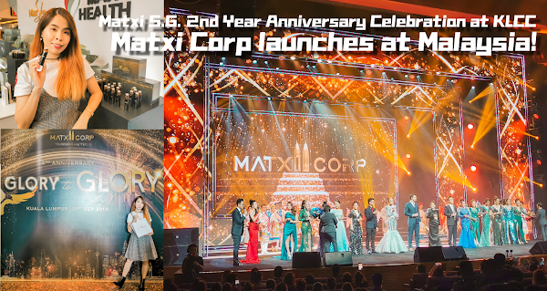 Matxi Corp launches at Malaysia! Matxi S.G. 2nd Year Anniversary Celebration at KLCC!