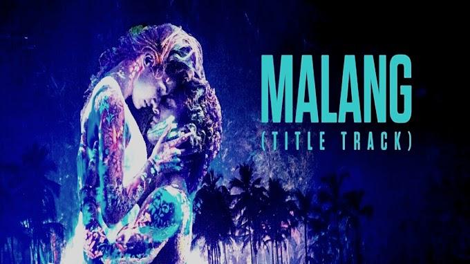Malang title track lyrics-ved sharma from malang
