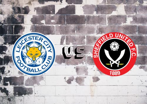 Leicester City vs Sheffield United  Resumen