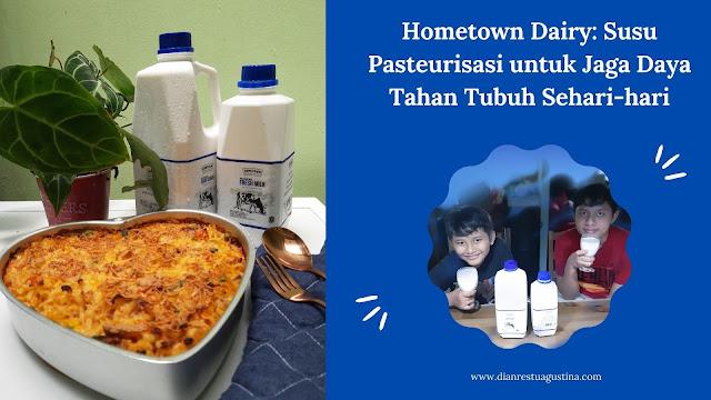 Hometown Dairy: Susu Pasteurisasi