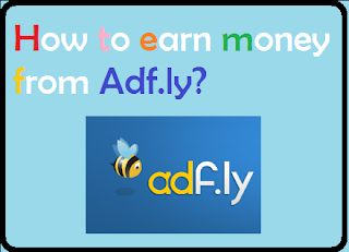 earn money fromadf.ly@myteachworld.com