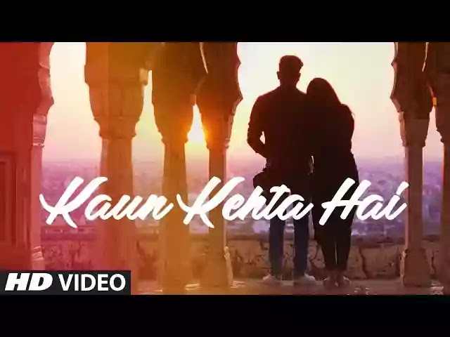 Kaun Kehta Hai Song Lyrics - Azhar Mewan