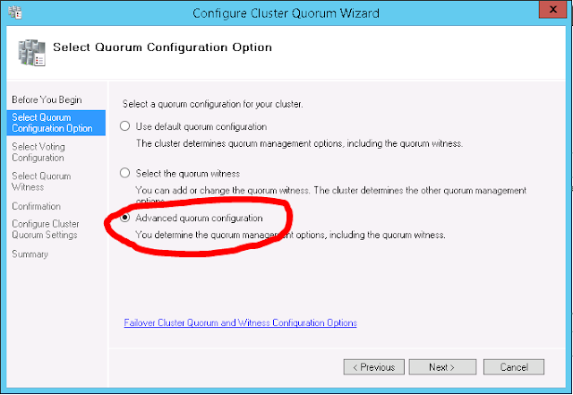 Configure Cluster Quorum Wizard - Advanced quorum configuration