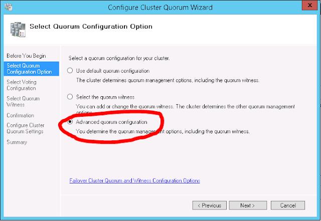 Configure Cluster Quorum Wizard - Advanced quorum configuration