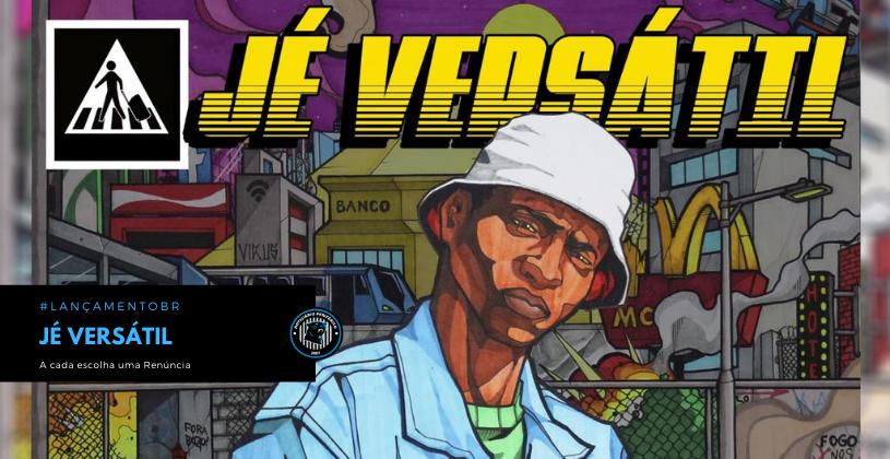 """""""A cada escolha uma Renúncia"""" é o novo álbum do rapper Jé Versátil"""
