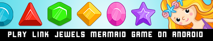 Link Jewels Mermaid Game
