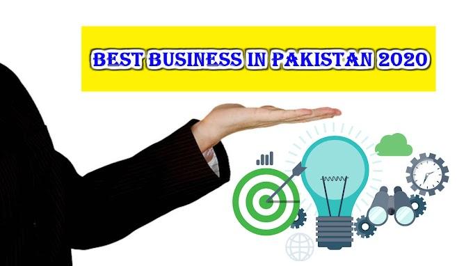 پاکستان  میں بہترین کاروبار        2021-2020   Best business in pakistan