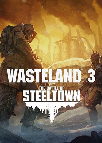 تحميل لعبة الأكشن Wasteland 3 The Battle of Steeltown للكمبيوتر برابط مباشر