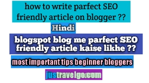 how to write seo friendly article in hindi, blogger me SEO friendly post kaise likhe