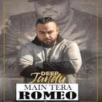 Main Tera Romeo Mp3 Download