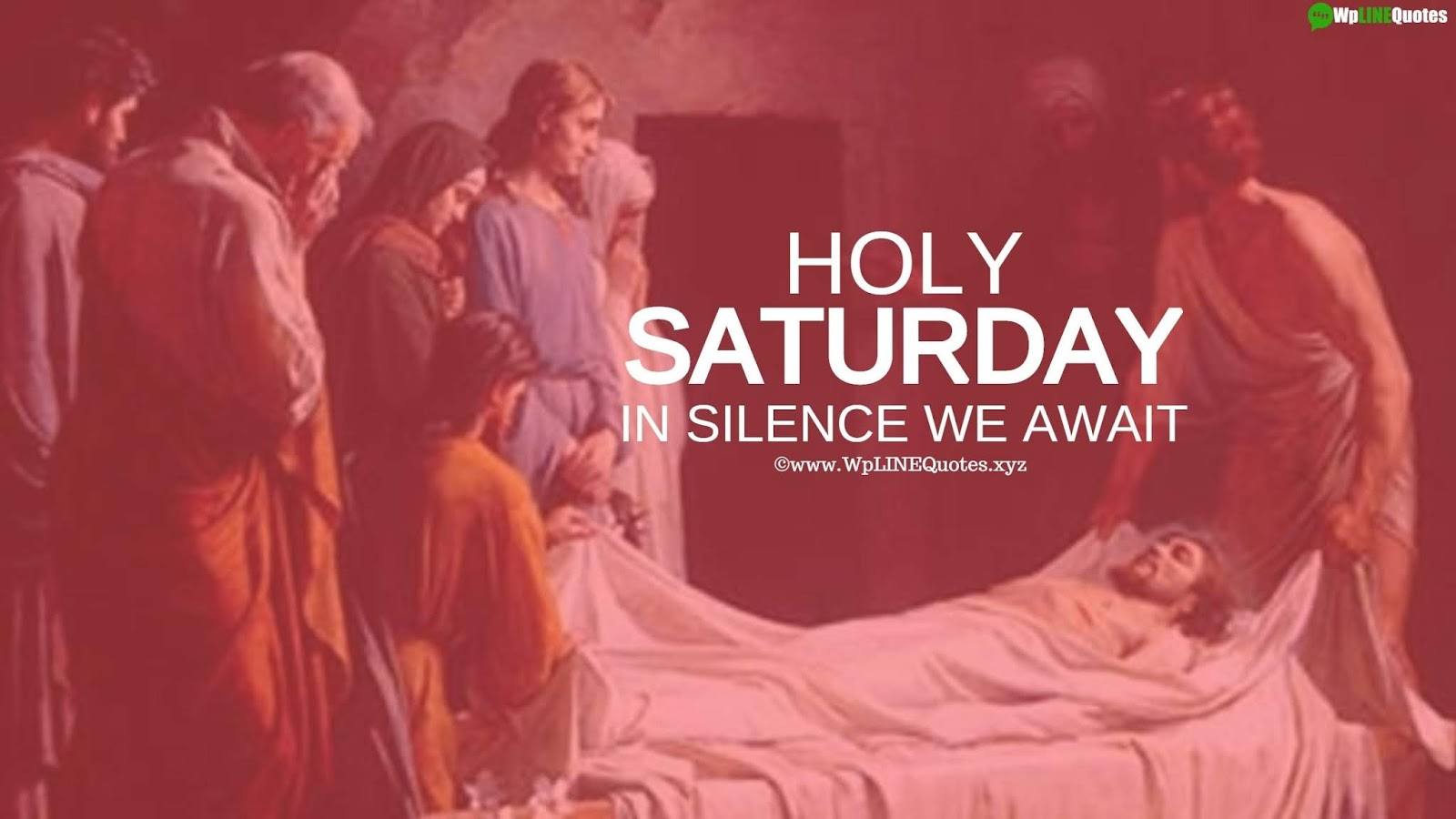 Holy Saturday Quotes, Wishes, Greetings, Message, History, Images, Pictures, Wallpaper