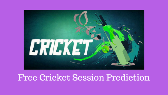 Today Cricket Session Prediction 2018: Free Session Prediction