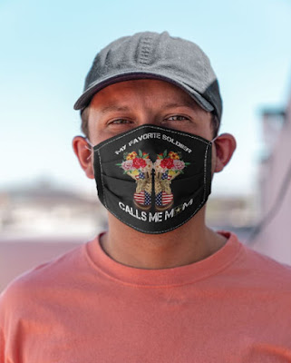 My Favorite Soldier Calls Me Mom Masks Facemask fACE Mask. GET IT HERE
