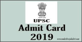 upsc admit card 2019, union public service commision admit card 2019, admit card of upsc, admit card download union public service commision