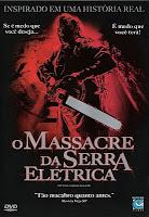 O Massacre da Serra Elétrica (The Texas Chainsaw Massacre) [2003]