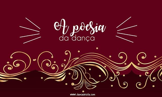 A poesia da dança