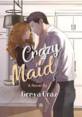 Novel Crazy Maid Karya Greya Craz PDF