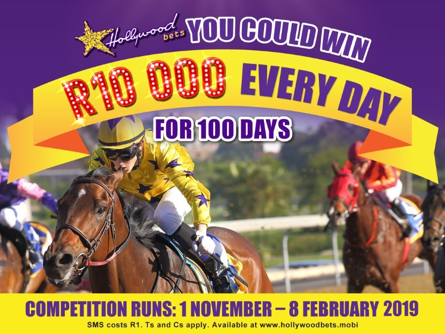 Horse Racing Promotion at Hollywoodbets - You could win R10 000 every day - Competition runs 1 November 2018 - 8 February 2019