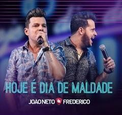 João Neto e Frederico lançam Hoje é Dia de Maldade