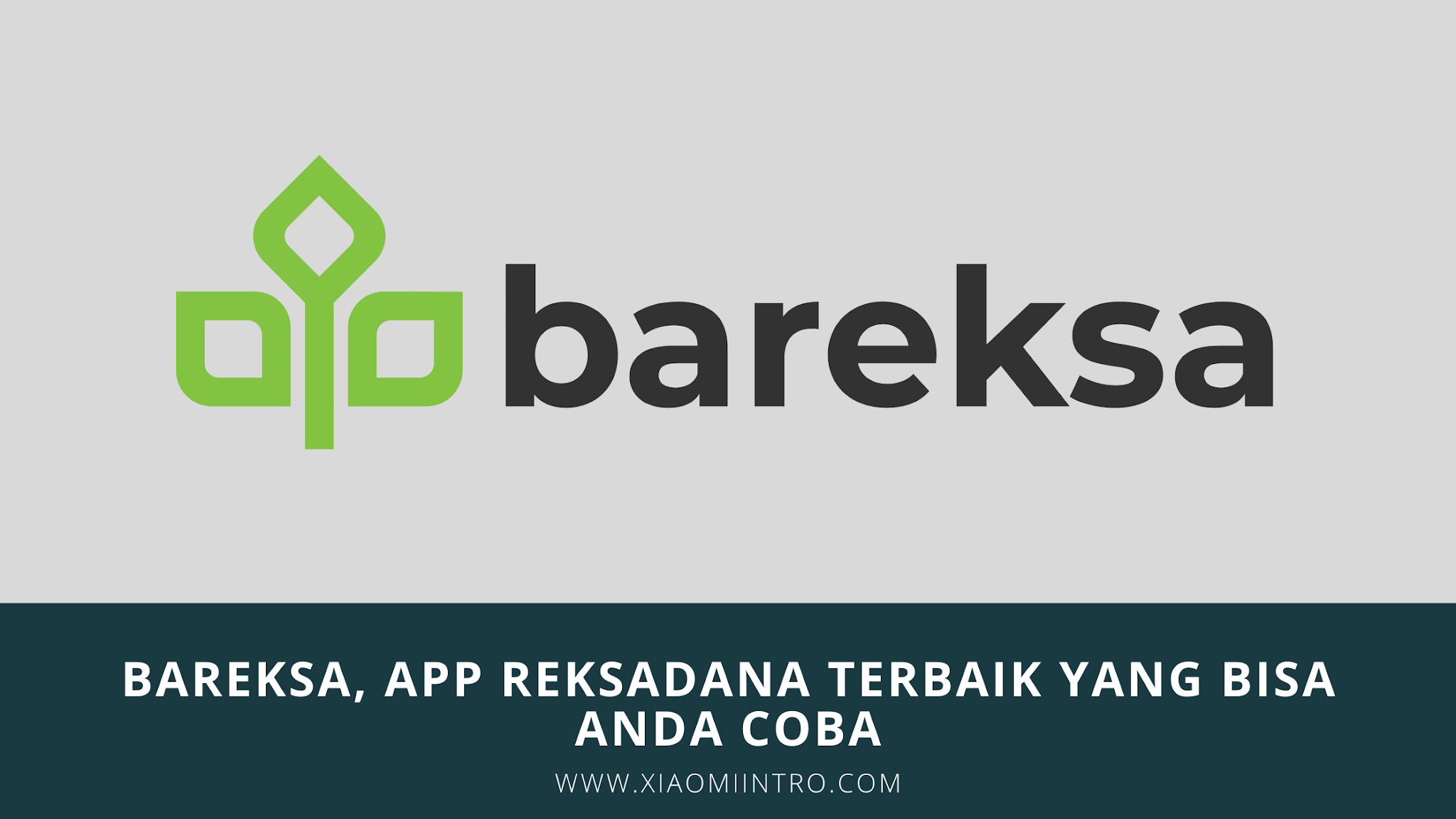 Bareksa, App Reksadana Terbaik Yang Bisa Anda Coba