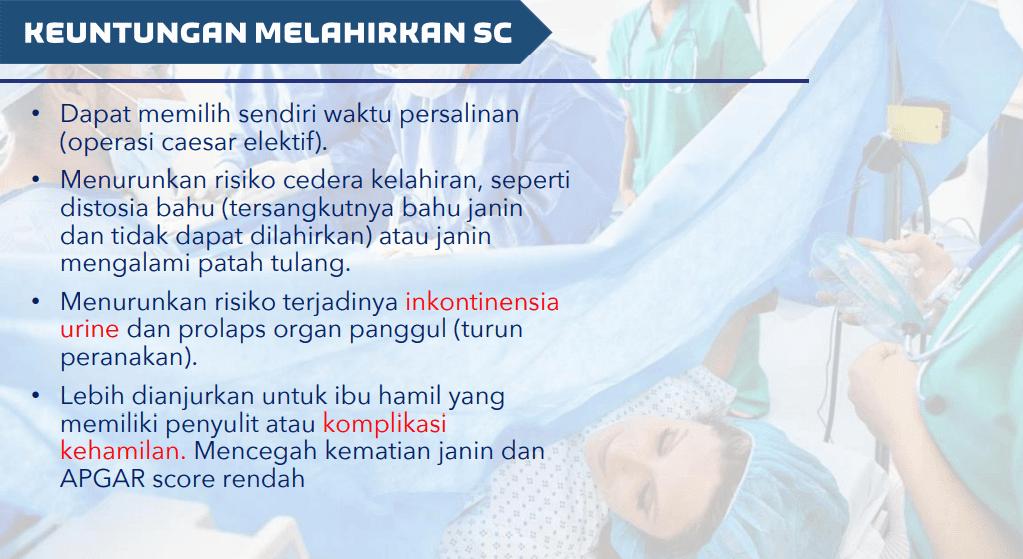 keuntungan operasi caesar / sectio secaria / SC