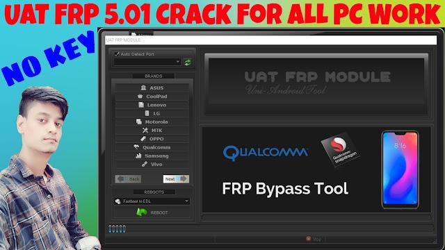 UAT FRP Tool V5.0.1 2019|UNI FRP TOOL|MTK,VIVO,OPPO,SAMSUNG,MI,QUALCOMM|All Phone Frp Unlock Tool