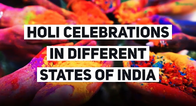 Holi celebration in different states of India