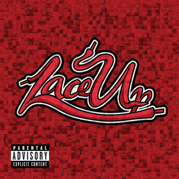 Machine Gun Kelly - Lace Up [Deluxe Edition] [2012]