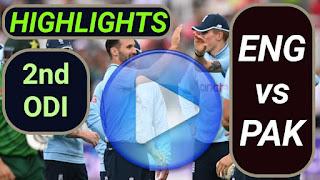 ENG vs PAK 2nd ODI 2021