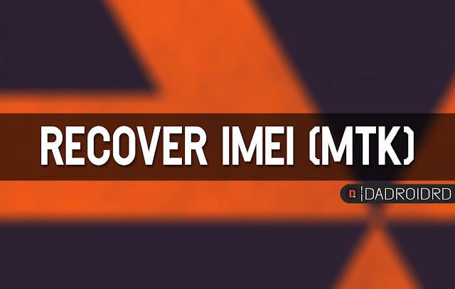 Cara kembalikan IMEI Android yang hilang  Cara kembalikan IMEI Android yang hilang (MediaTek)