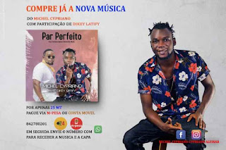 Michel Cypriano - Par Perfeito (feat. Dikey Latify) (2020) Download Mp3