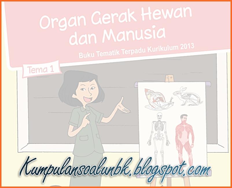 Lengkap Kunci Jawaban Tematik Kelas 5 Tema 1 Organ Gerak Hewan Dan Manusia Kumpulan Soal Ujian