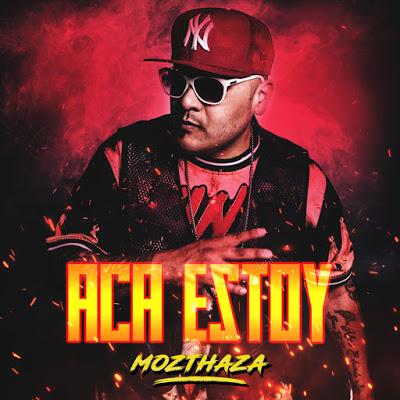 MOZTHAZA - ACA ESTOY (CD COMPLETO 2020)