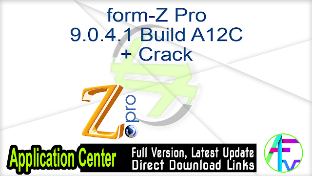 form-Z Pro 9.0.4.1 Build A12C + Crack