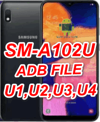 Samsung A10e SM-A102U Pie U1-U2-U3-U4 Eng Boot-Adb File-Firmware Download