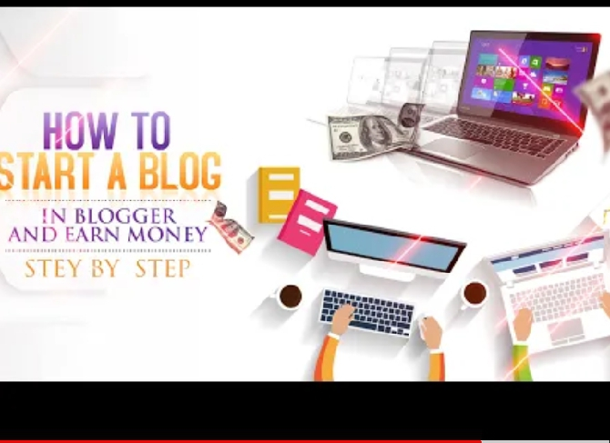 How to start a blog in bloggers in five minutes & earn money