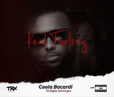 Coola Bacardi feat. Edgar Domingos - Real Feeling (Kizomba) 2019