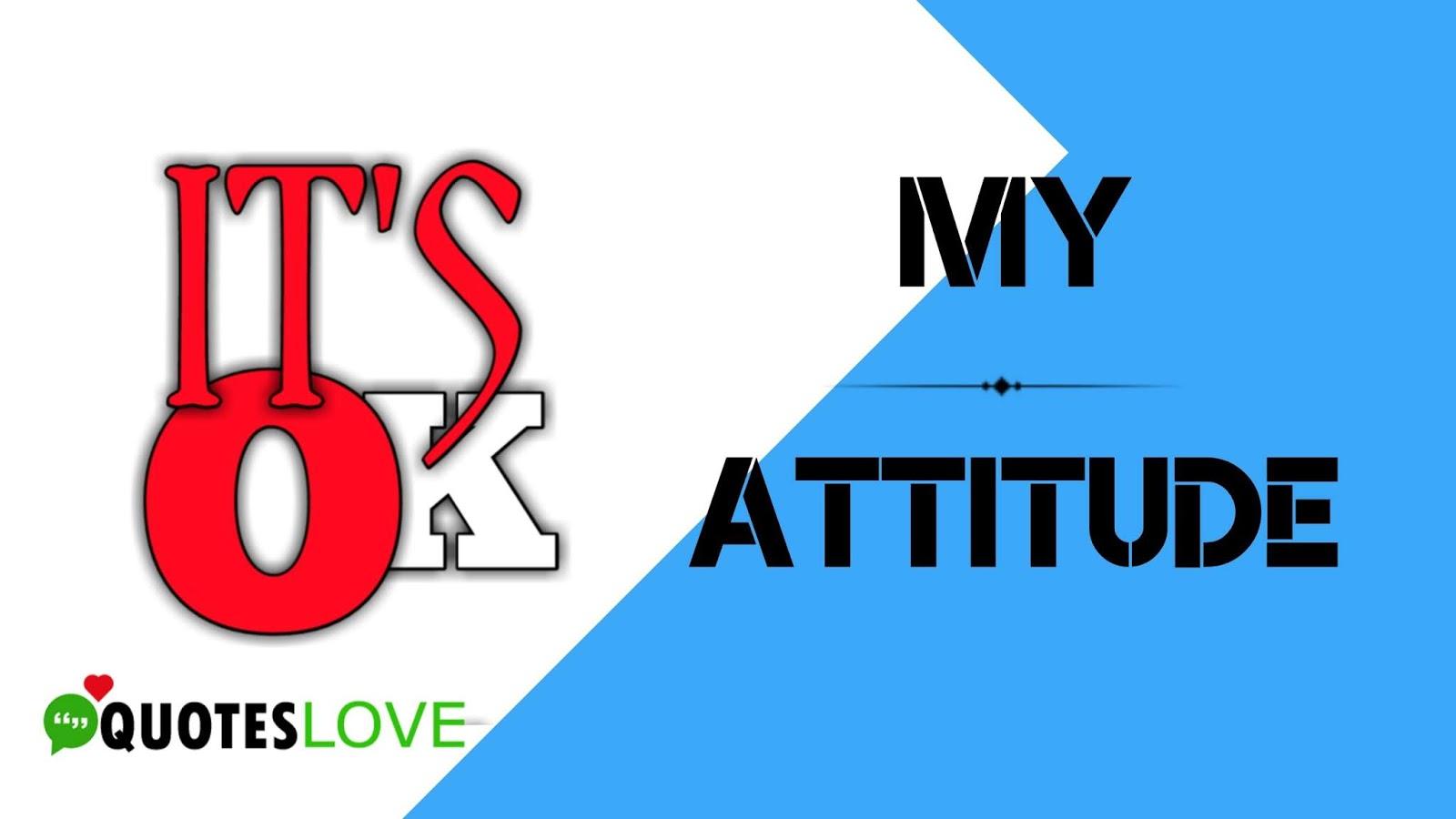 100+ (New) Attitude Quotes, Status, Images
